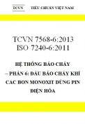 TCVN 7568-6:2013 ISO 7240-6:2011 hệ thống báo cháy – phần 6: đầu báo cháy khí cac bon monoxit dùng pin điện hóa