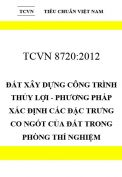 TCVN 8720:2012 Đất xây dựng công trình thủy lợi - phương pháp xác định các đặc trưng co ngót của đất trong phòng thí nghiệm