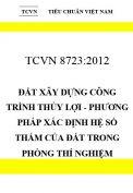 TCVN 8723:2012 Đất xây dựng công trình thủy lợi - phương pháp xác định hệ số thấm của đất trong phòng thí nghiệm