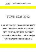 TCVN 8725:2012 Đất xây dựng công trình thủy lợi -  phương pháp xác định sức chống cắt của đất hạt mịn mềm yếu bằng thí nghiệm cắt cánh ở trong phòng