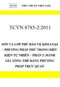 TCVN 8785-2:2011 Sơn và lớp phủ bảo vệ kim loại – phương pháp thử trong điều kiện tự nhiên – phần 2: đánh giá tổng thể bằng phương pháp trực quan