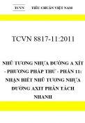 TCVN 8817-11:2011 Nhũ tương nhựa đường a xít - phương pháp thử - phần 11: nhận biết nhũ tương nhựa đường axit phân tách nhanh