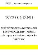 TCVN 8817-13:2011 Nhũ tương nhựa đường a xít - phương pháp thử - phần 13: xác định khả năng trộn lẫn với nước