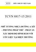 TCVN 8817-15:2011 Nhũ tương nhựa đường a xít – phương pháp thử - phần 15: xác định độ dính bám với cốt liệu tại hiện trường