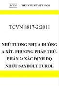 TCVN 8817-2:2011 Nhũ tương nhựa đường a xít- phương pháp thử- phần 2: xác định độ nhớt saybolt furol