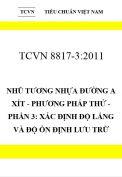 TCVN 8817-3:2011 Nhũ tương nhựa đường a xít - phương pháp thử - phần 3: xác định độ lắng và độ ổn định lưu trữ