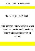 TCVN 8817-7:2011 Nhũ tương nhựa đường a xít - phương pháp thử - phần 7: thử nghiệm trộn với xi măng