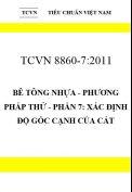TCVN 8860-7:2011 Bê tông nhựa - phương pháp thử - phần 7: xác định độ góc cạnh của cát