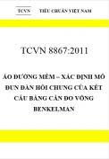 TCVN 8867:2011 Áo đường mềm – xác định mô đun đàn hồi chung của kết cấu bằng cần đo võng benkelman