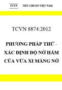 TCVN 8874:2012 Phương pháp thử - xác định độ nở hãm của vữa xi măng nở