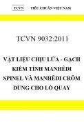 TCVN 9032:2011 Vật liệu chịu lửa - gạch kiềm tính manhêdi spinel và manhêdi crôm dùng cho lò quay