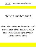 TCVN 9067-2:2012 tấm trải chống thấm trên cơ sở bitum biến tính - phương pháp thử - phần 2: xác định độ bền chọc thủng động