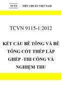 TCVN 9115:2012 Kết cấu bê tông và bê tông cốt thép lắp ghép -thi công và nghiệm thu
