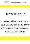 TCVN 9139:2012 Công trình thủy lợi – kết cấu bê tông, bê tông cốt thép vùng ven biển - yêu cầu kỹ thuật