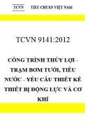 TCVN 9141:2012 Công trình thủy lợi - trạm bơm tưới, tiêu nước - yêu cầu thiết kế thiết bị động lực và cơ khí