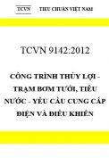 TCVN 9142:2012 Công trình thủy lợi - trạm bơm tưới, tiêu nước - yêu cầu cung cấp điện và điều khiển
