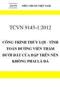 TCVN 9143:2012 Công trình thủy lợi - tính toán đường viền thấm dưới đất của đập trên nền không phải là đá