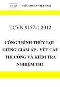 TCVN 9157:2012 Công trình thủy lợi - giếng giảm áp - yêu cầu thi công và kiểm tra nghiệm thu