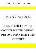 TCVN 9158:2012 Công trình thủy lợi - công trình tháo nước - phương pháp tính toán khí thực