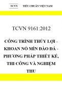 TCVN 9161:2012 Công trình thủy lợi - khoan nổ mìn đào đá - phương pháp thiết kế, thi công và nghiệm thu