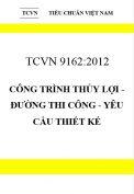 TCVN 9162:2012 Công trình thủy lợi - đường thi công - yêu cầu thiết kế