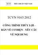 TCVN 9163:2012 Công trình thủy lợi - bản vẽ cơ điện - yêu câu về nội dung