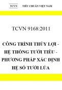 TCVN 9168:2012 Công trình thủy lợi - hệ thống tưới tiêu - phương pháp xác định hệ số tưới lúa