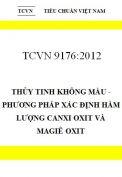 TCVN 9176:2012 thủy tinh không màu - phương pháp xác định hàm lượng canxi oxit và magiê oxit