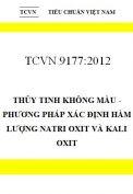 TCVN 9177:2012 thủy tinh không màu - phương pháp xác định hàm lượng natri oxit và kali oxit