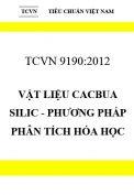 TCVN 9190:2012 Vật liệu cacbua silic - phương pháp phân tích hóa học