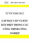 TCVN 9208:2012 Lắp đặt cáp và dây dẫn điện trong các công trình công nghiệp