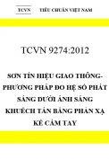 TCVN 9274:2012 Sơn tín hiệu giao thông-Phương pháp đo hệ số phát sáng dưới ánh sáng khuếch tán bằng phản xạ kế cầm tay