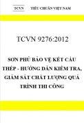 TCVN 9276:2012 Sơn phủ bảo vệ kết cấu thép - hướng dẫn kiểm tra, giám sát chất lượng quá trình thi công