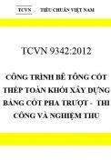 TCVN 9342:2012 Công trình bê tông cốt thép toàn khối xây dựng bằng cốt pha trượt -  thi công và nghiệm thu