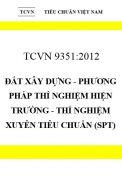 TCVN 9351:2012 Đất xây dựng - phương pháp thí nghiệm hiện trường - thí nghiệm xuyên tiêu chuẩn (spt)