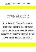 TCVN 9356:2012 Kết cấu bê tông cốt thép - phương pháp điện từ xác định chiều dày lớp bê tông bảo vệ, vị trí và đường kính cốt thép trong bê tông