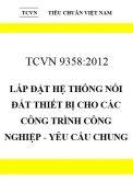 TCVN 9358:2012 Lắp đặt hệ thống nối đất thiết bị cho các công trình công nghiệp - yêu cầu chung