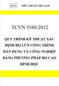 TCVN 9360:2012 Quy trình kỹ thuật xác định độ lún công trình dân dụng và công nghiệp bảng phương pháp đo cao hình học