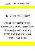 TCVN 9377-1:2012 Công tác hoàn thiện trong xây dựng - thi công và nghiệm thu - Phần 1: công tác lát và láng trong xây dựng