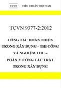 TCVN 9377-2:2012 Công tác hoàn thiện trong xây dựng - thi công và nghiệm thu - phần 2: công tác trát trong xây dựng