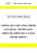 TCVN 9385:2012 Chống sét cho công trình xây dựng - hướng dẫn thiết kế, kiểm tra và bảo trì hệ thống