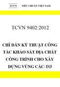 TCVN 9402:2012 Chỉ dẫn kỹ thuật công tác khảo sát địa chất công trình cho xây dựng vùng các-tơ