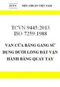 TCVN 9445:2013 ISO 7259:1988 van cửa bằng gang sử dụng dưới lòng đất vận hành bằng quay tay
