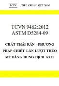 TCVN 9462:2012 Chất thải rắn - phương pháp chiết lần lượt theo mẻ bằng dung dịch axit