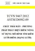 TCVN 9467:2012 Chất thải rắn - phương pháp phát hiện điểm nóng sử dụng mô hình tìm kiếm lưới-điểm (mạng lưới)