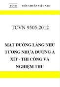 TCVN 9505:2012 Mặt đường láng nhũ tương nhựa đường a xít - thi công và nghiệm thu