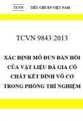 TCVN 9843:2013 xác định mô đun đàn hồi của vật liệu đá gia cố chất kết dính vô cơ trong phòng thí nghiệm