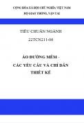 Tiêu chuẩn ngành 22TCN 211-06 Áo đường mềm – các yêu cầu và chỉ dẫn thiết kế