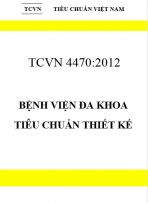 TCVN 4470:2012 Bệnh viện đa khoa, tiêu chuẩn thiết kế