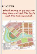 Đề xuất phương án quy hoạch sử dụng đất cho xã Minh Hóa, huyện Minh Hóa, tỉnh Quảng Bình